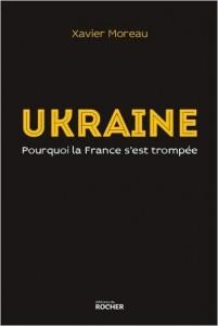 Ukraine, Pourquoi la France s'est trompée